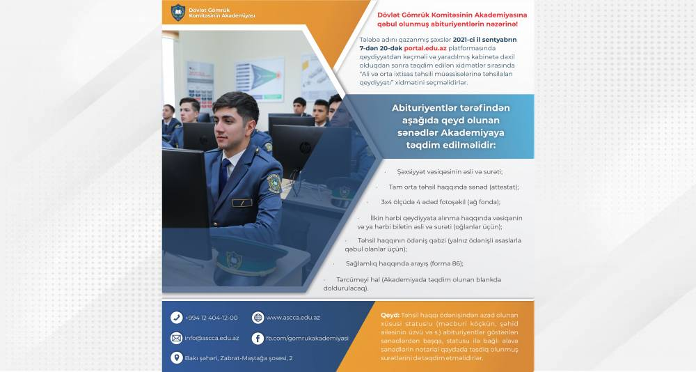 Dövlət Gömrük Komitəsinin Akademiyasına qəbul olunmuş abituriyentlərin nəzərinə!